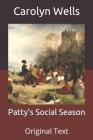 Patty's Social Season: Original Text Cover Image