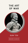 The Art of War (Amazonclassics Edition) Cover Image