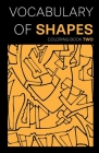 Vocabulary of Shapes Coloring Book Two Cover Image