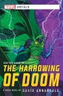 The Harrowing of Doom: A Marvel Untold Novel Cover Image