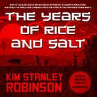 The Years of Rice and Salt Cover Image