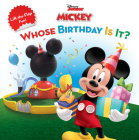 Mickey Mouse Clubhouse Whose Birthday Is It? Cover Image