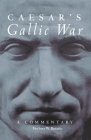 Caesar's Gallic War, Volume 46: A Commentary Cover Image