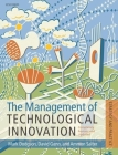 The Management of Technological Innovation: Strategy and Practice Cover Image