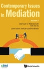 Contemporary Issues in Mediation - Volume 5 Cover Image