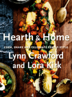 Hearth & Home: Cook, Share, and Celebrate Family-Style Cover Image