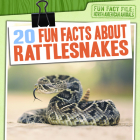 20 Fun Facts about Rattlesnakes Cover Image