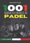 1001 giochi ed esercizi di Padel Cover Image