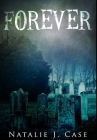 Forever: Premium Hardcover Edition Cover Image