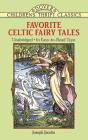 Favorite Celtic Fairy Tales (Dover Children's Thrift Classics) Cover Image