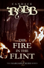 The Fire in the Flint: The Margaret Kerr Series - Book Two Cover Image
