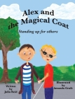 Alex and the Magical Coat: Standing Up For Others Cover Image