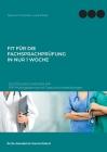 Fit für die Fachsprachprüfung in nur 1 Woche. Deutsch B2-C1 Medizin FSP: FSP-Prüfungstraining mit Tipps und Musterlösungen Cover Image
