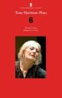 Tony Harrison Plays 6: Hecuba; Fram; Iphigenia in Crimea (Faber Drama) Cover Image
