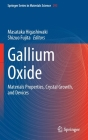 Gallium Oxide: Materials Properties, Crystal Growth, and Devices Cover Image