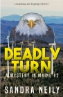 Deadly Turn: A Mystery in Maine Cover Image