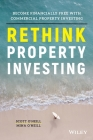 Rethink Property Investing: Become Financially Free with Commercial Property Investing Cover Image