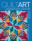 2022 Quilt Art Engagement Calendar Cover Image