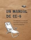 Un Manual CE-5: Una guía fácil de usar para ayudarte a contactar con vida extraterrestre Cover Image
