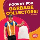 Hooray for Garbage Collectors! Cover Image
