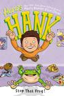 Stop That Frog! #3 (Here's Hank #3) Cover Image
