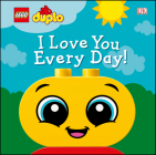 LEGO DUPLO I Love You Every Day! Cover Image