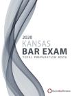 2020 Kansas Bar Exam Total Preparation Book Cover Image