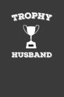 Trophy Husband: Rodding Notebook Cover Image
