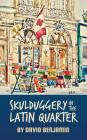 Skulduggery in the Latin Quarter Cover Image