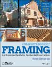 Complete Book of Framing: An Illustrated Guide for Residential Construction (Rsmeans) Cover Image