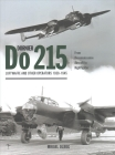 Dornier Do 215-Op: Germany's Strategic Reconnaissance Aircraft & Night Fighter Cover Image
