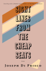 Sightlines from the Cheap Seats: Poems Cover Image