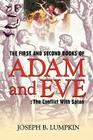 The First and Second Books of Adam and Eve: The Conflict With Satan Cover Image