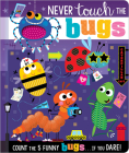 Never Touch the Bugs! Cover Image