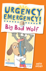 Big Bad Wolf (Urgency Emergency!) Cover Image