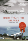 Bournemouth Airport Through Time Cover Image