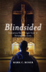 Blindsided: A Journey from Tragic Loss to Triumphant Love Cover Image