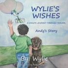 Wylie's Wishes: Andy's Story Cover Image