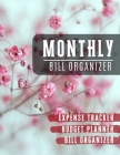 Monthly Bill Organizer: spending tracker with income list, Weekly expense tracker, Bill Planner, Financial Planning Journal Expense Tracker Bi Cover Image