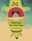 Shahrzad and the Angry King Cover Image