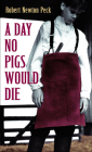 A Day No Pigs Would Die (Laurel-Leaf Books) Cover Image