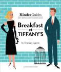 Breakfast at Tiffany's, by Truman Capote: A Kinderguides Illustrated Learning Guide Cover Image