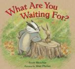 What Are You Waiting For? Cover Image