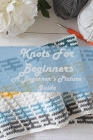 Knots For Beginners: A Beginner's Picture Guide: A Step-by-Step Guide to Making Knots Cover Image