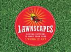 Lawnscapes: Mowing Patterns to Make Your Yard a Work of Art Cover Image