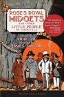 Rose's Royal Midgets and Other Little People of Vaudeville Cover Image