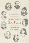 Following God Fully: An Introduction to the Puritans Cover Image