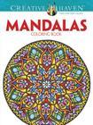 Creative Haven Mandalas Collection Coloring Book (Creative Haven Coloring Books) Cover Image