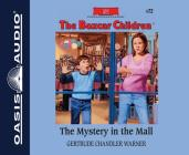 The Mystery in the Mall (Library Edition) (The Boxcar Children Mysteries #72) Cover Image