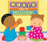 Rosie Goes to Preschool Cover Image